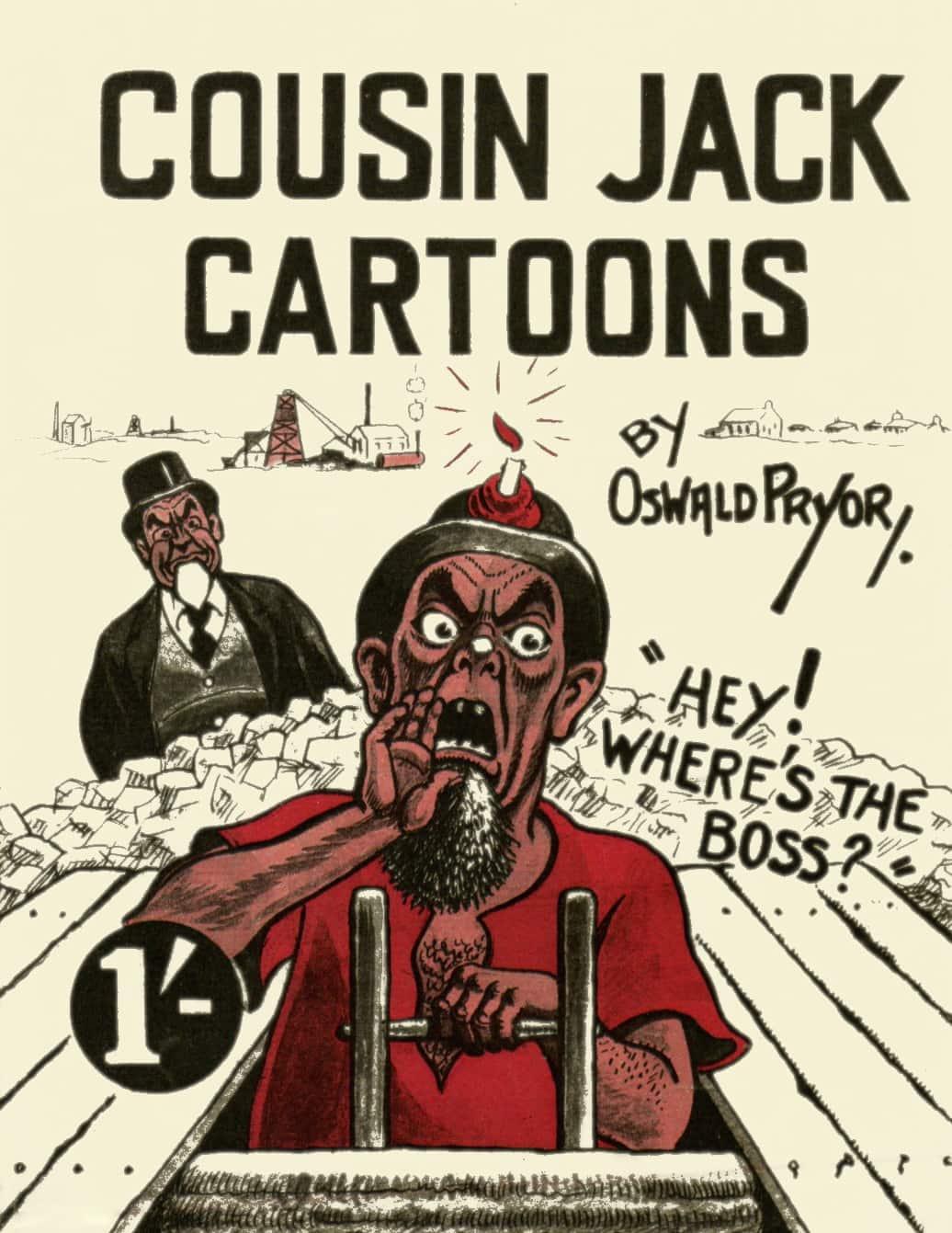 Cartoon satirising the cult of Cousin Jack in Australia